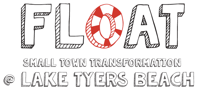 FLOAT Small Town Transformation @ Lake Tyers Beach